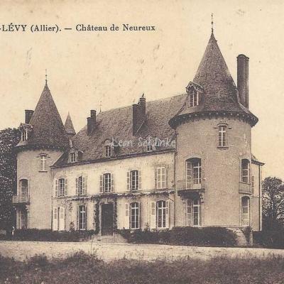 03-Lurcy-Lévy - Château de Neureux (Ss édit.)