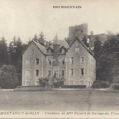 03-Montaigut-le-Blin - 912 - Château de Mme Féjard (Béguin)
