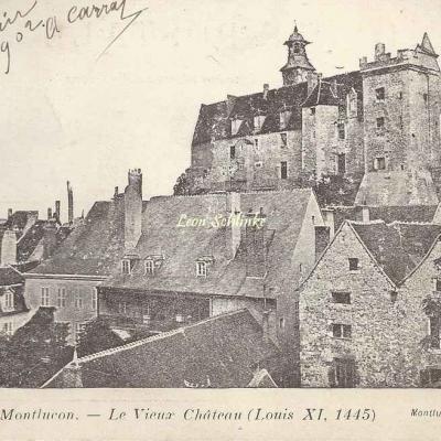 03-Montluçon - Le Vieux Château (Imp. G.Bonnet)