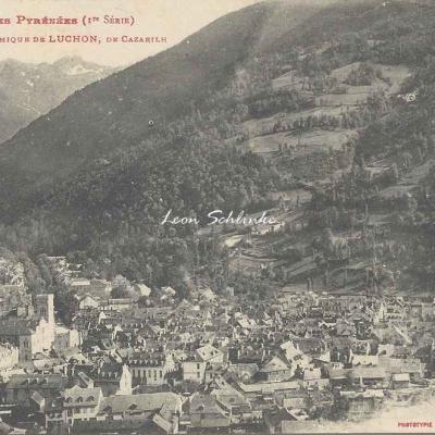 1 - 3bis - Vue panoramique de Luchon prise de Cazarilh