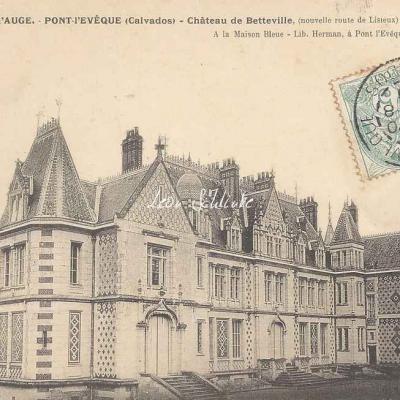 14-Pont-l'Evêque - Château de Betteville (Lib. Herman)