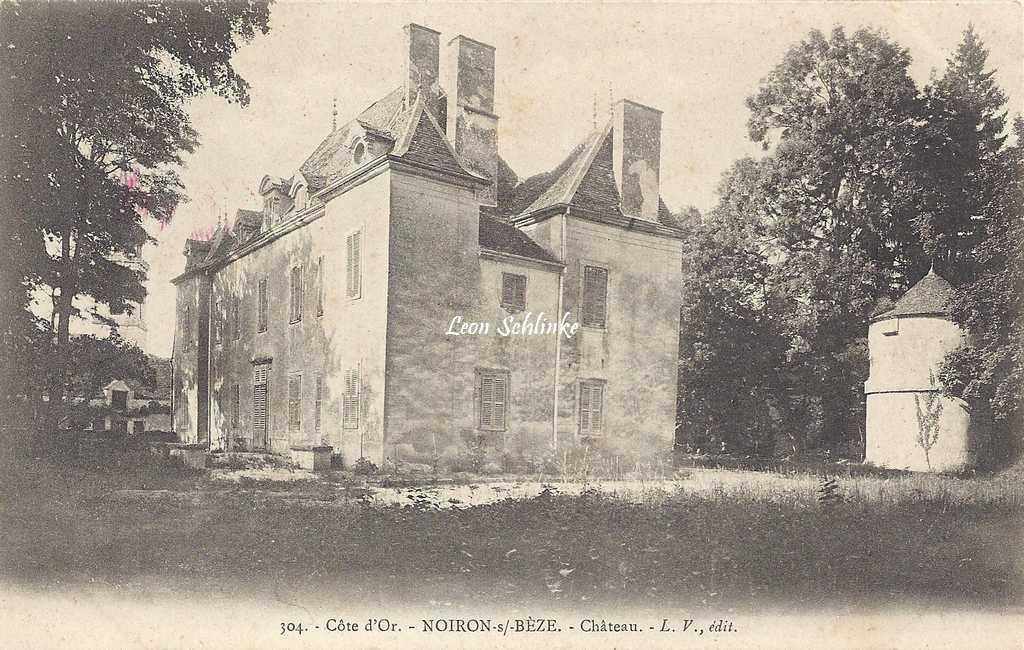21-Noiron-sur-Bèze - 304 - Le Château (L.V. édit)