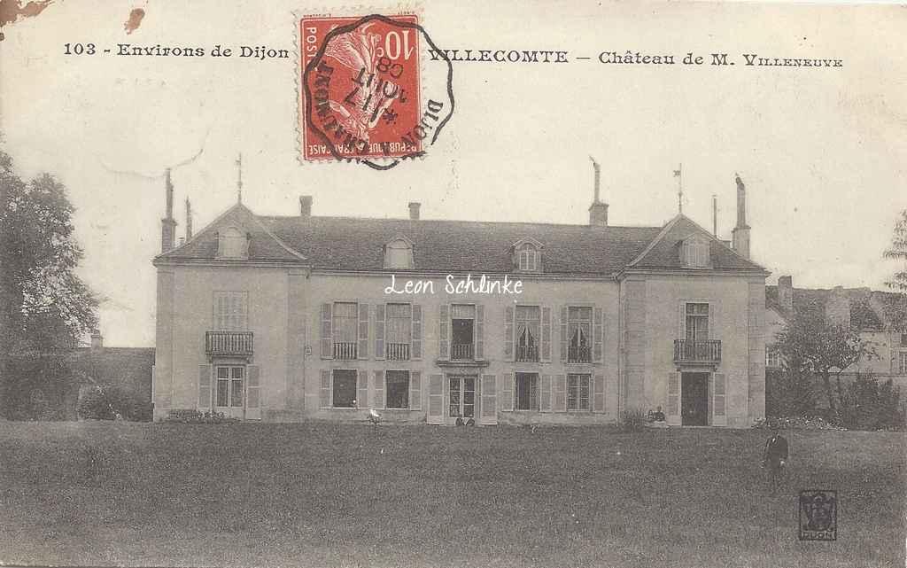 21-Villecomte - Château de M.Villeneuve (LV Dijon 103)