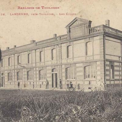 26 - Lardenne près Toulouse - Les Ecoles