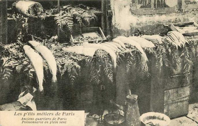 27 - Anciens quartiers de Paris - Poissonnerie en plein vent