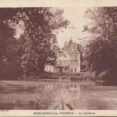 28- Berchères-les-Pierres - Le Château (Edit. Vve Marie)