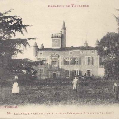 34 - Lalande - Château de Fondeyre (Marquise Pourcet d'Arnéguy)
