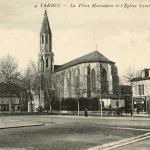 4 - La Place Marcadieu et l'Eglise Sainte-Thérèse