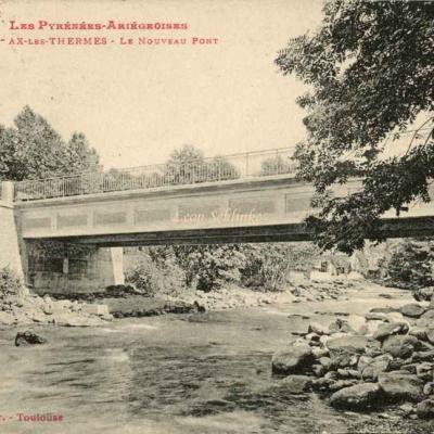 810 - Ax-les-Thermes - Le Nouveau Pont