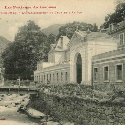 89 - Ax-les-Thermes - Etablissement du Tech et l'Ariège