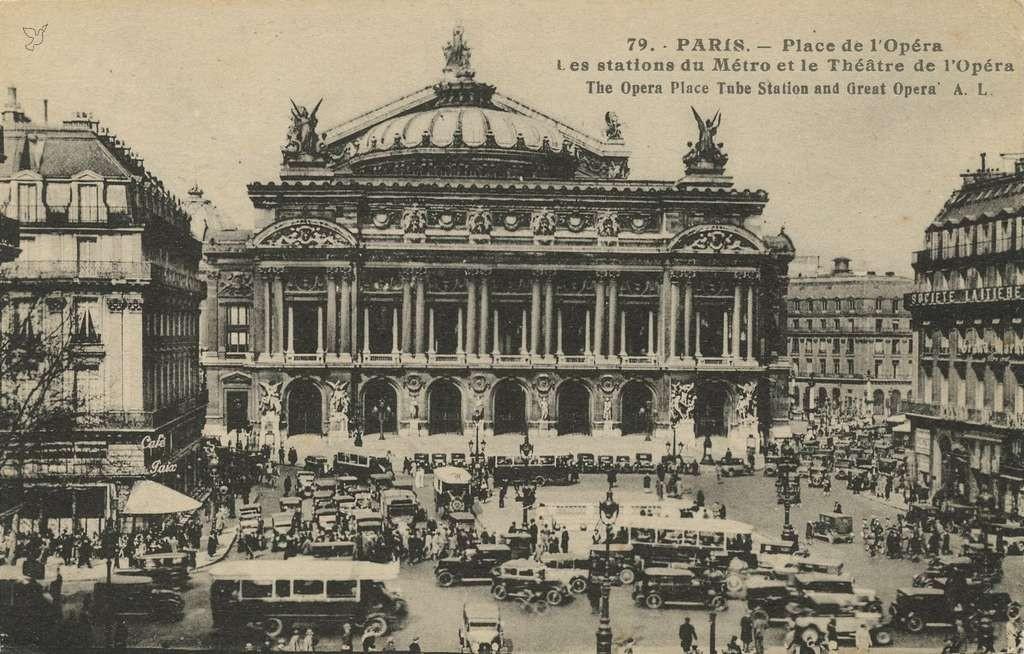 AL 79 - PARIS - Les stations du Métro et le Théâtre de l'Opéra