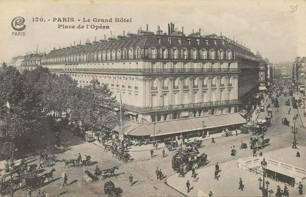 CR 170 - PARIS - Le Grand Hôtel Place de l'Opéra