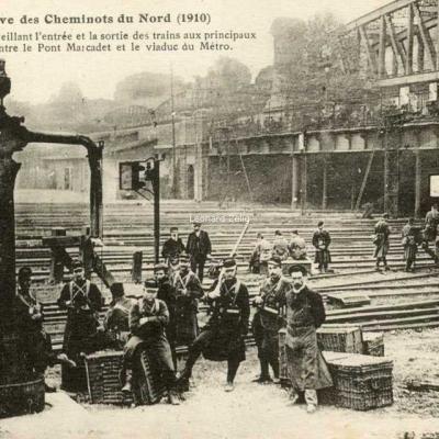 FF 6 - Grève des Cheminots du Nord (1910) - Entre le Pont Marcadet et le Viaduc du Métro