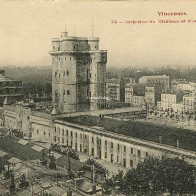 FF 74 - Vincennes - Intérieur du Château et Vue panoramique