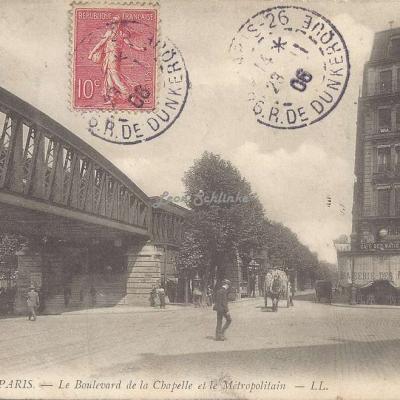 LL 1018 - Le Boulevard de la Chapelle et le Métropolitain