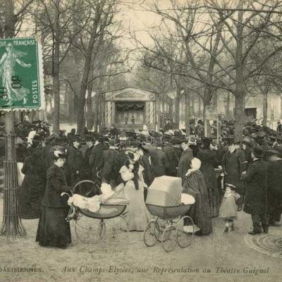 ND 725 - Aux Champs-Elysées, une Représentation au Théâtre Guignol